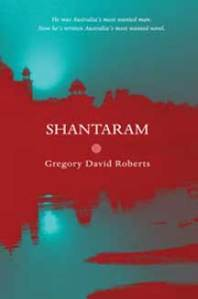 Shantaram by Gregory David Roberts
