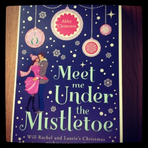 Meet Me Under the Mistetoe by Abby Clements