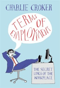 terms of employment by charlie croker