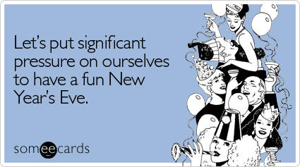 significant-pressure-ourselves-fun-new-years-ecard-someecards