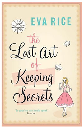 The Lost are of keeping secrets by Eva Rice