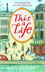 this-is-life1 - dan rhodes