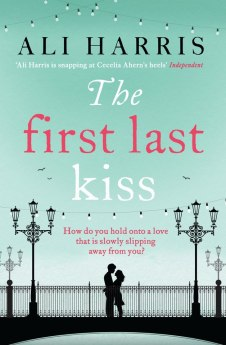 Ali Harris The First Last Kiss