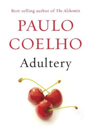 Adultery, Paulo Coelho, Reading, Fiction, Books, Blog A Book Etc