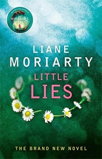 Little Lies, Liane Moriarty, Big Little Lies, Penguin, Random House, Michael Joseph Books, Reading, Fiction, Hardback, Blog A Book Etc