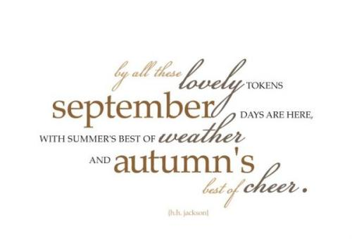 September, Autumn, Weather, Seasons, Summer, Quote, Blog A Book Etc