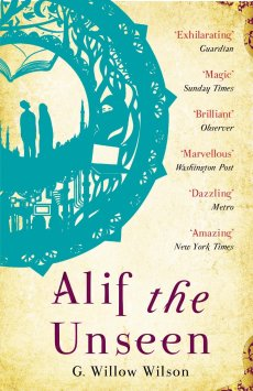 Alif the Unseen, G Willow Wilson, Books, Reading, Fiction, Reviews, Blog A Book Etc, Fantasy, Atlantic Books