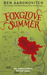 Foxglove Summer, Ben Aaronovitch, Fiction, Books, Reading, London, Rivers of London, The Folly